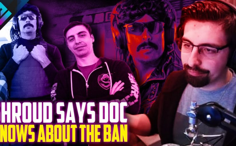 Shroud Thinks Dr Disrespect Got the Reason for Twitch Ban and More
